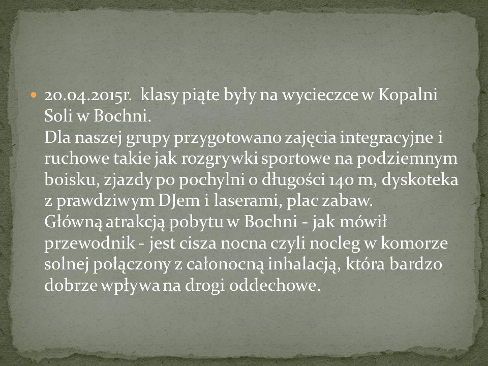 20.04.2015r.klasy piąte były na wycieczce w Kopalni Soli w Bochni.