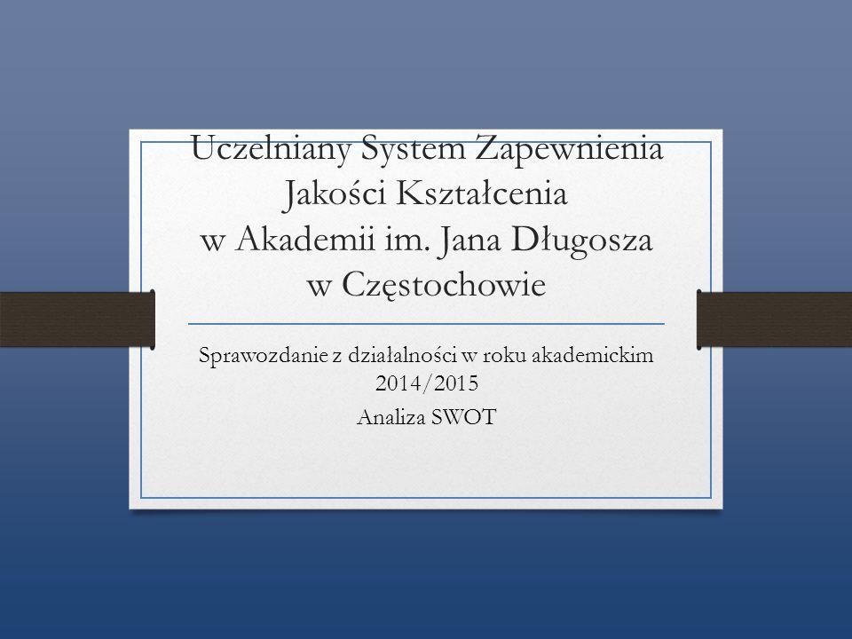 Jakość kształcenia w jednostkach Akademii oraz funkcjonowanie w nich USZJK zostały ocenione w roku akademickim 2014/2015 czterokrotnie podczas wizytacji Polskiej Komisji Akredytacyjnej.