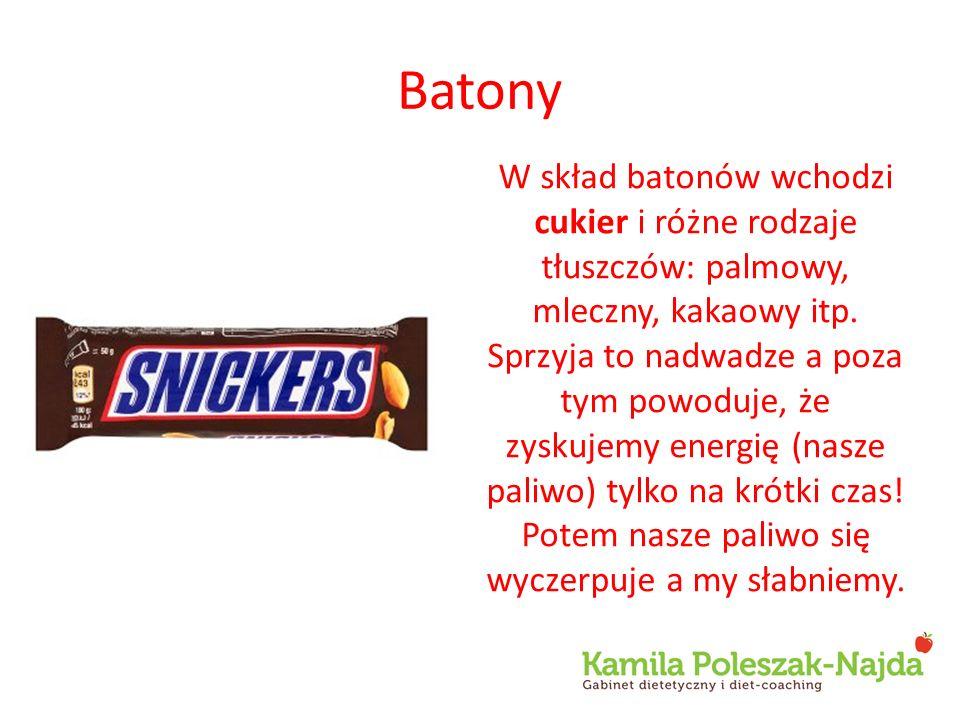 Batony W skład batonów wchodzi cukier i różne rodzaje tłuszczów: palmowy, mleczny, kakaowy itp.