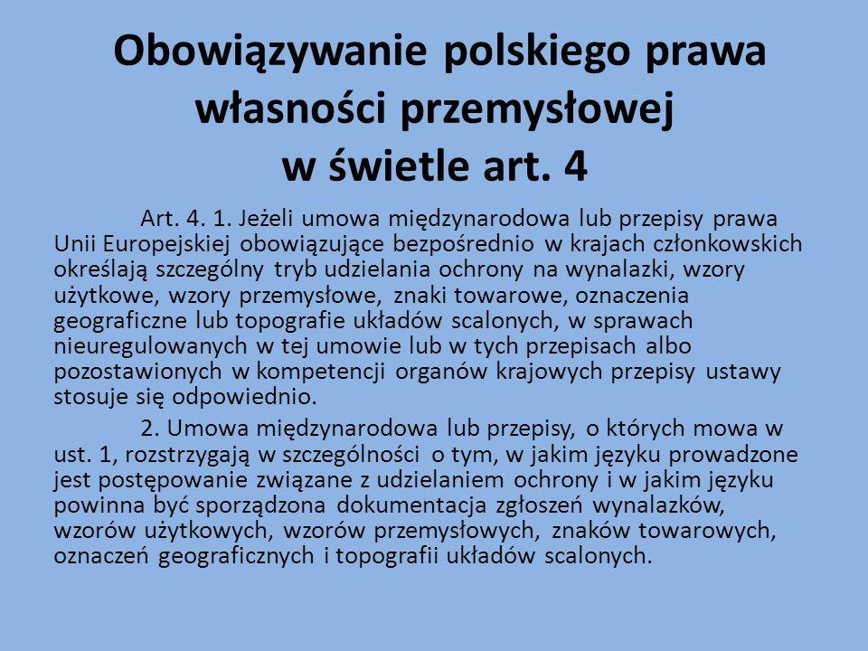 Obowiązywanie polskiego prawa własności przemysłowej w świetle art.