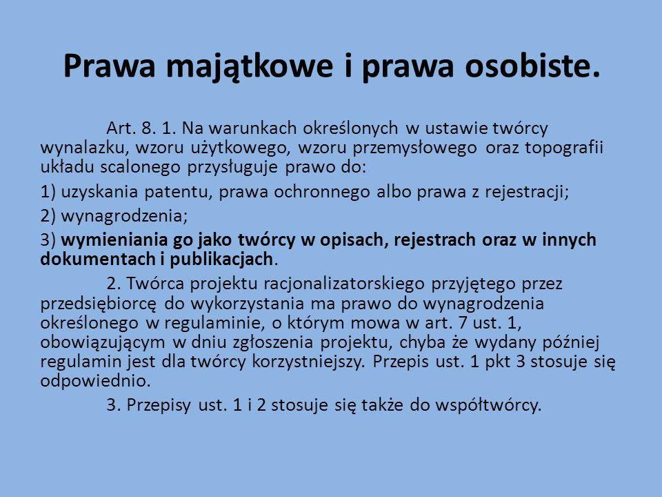 Prawa majątkowe i prawa osobiste. Art. 8. 1.