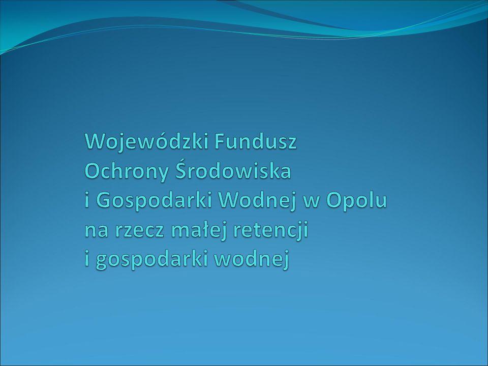 Wojewódzki Fundusz Ochrony Środowiska i Gospodarki Wodnej w Opolu został utworzony w 1993 r.