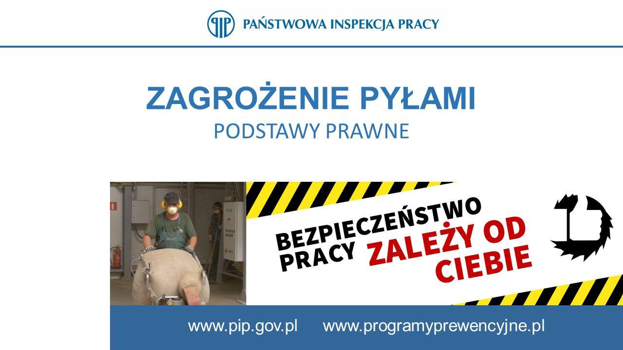 8 PRZEPISY PRAWA DOTYCZĄCE PYŁÓW www.pip.gov.pl Pracodawca jest obowiązany chronić zdrowie i życie pracowników przez zapewnienie bezpiecznych i higienicznych warunków pracy przy odpowiednim wykorzystaniu osiągnięć nauki i techniki.