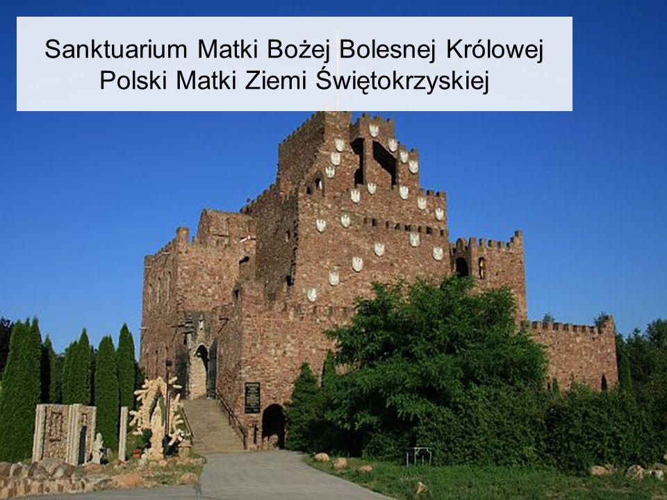 Sanktuarium Matki Bożej Bolesnej Królowej Polski Matki Ziemi Świętokrzyskiej
