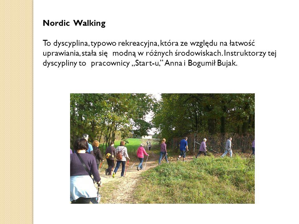 Nordic Walking To dyscyplina, typowo rekreacyjna, która ze względu na łatwość uprawiania, stała się modną w różnych środowiskach. Instruktorzy tej dys