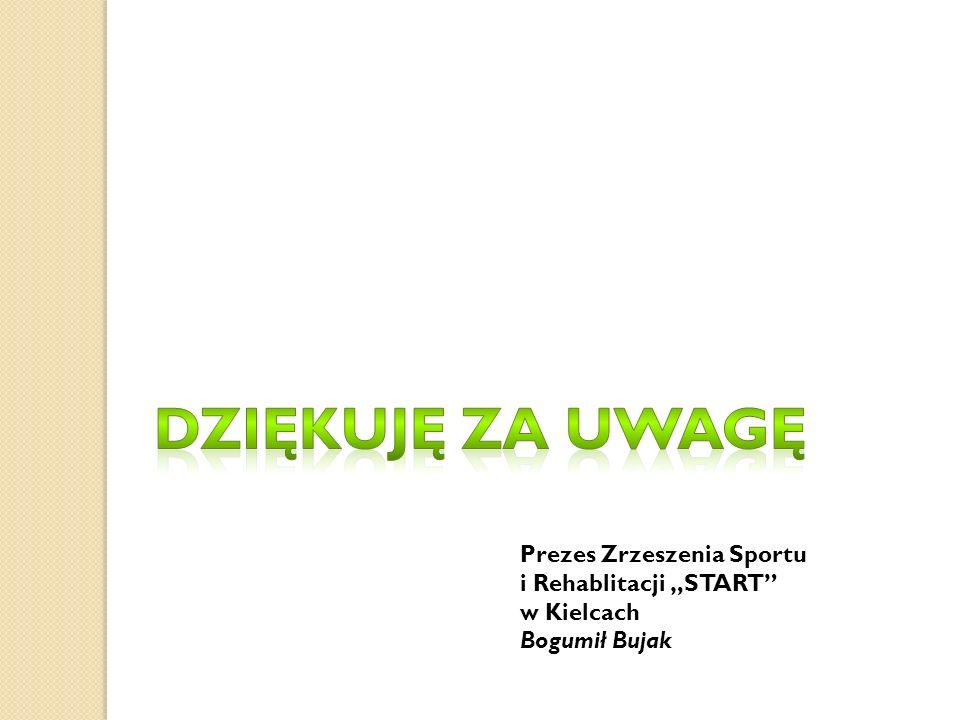"""Prezes Zrzeszenia Sportu i Rehablitacji """"START"""" w Kielcach Bogumił Bujak"""