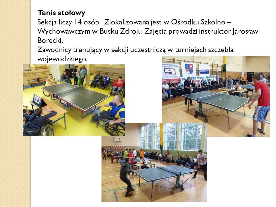 Tenis stołowy Sekcja liczy 14 osób. Zlokalizowana jest w Ośrodku Szkolno – Wychowawczym w Busku Zdroju. Zajęcia prowadzi instruktor Jarosław Borecki.