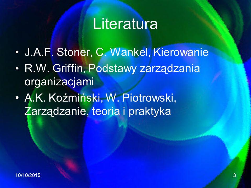 Literatura J.A.F.Stoner, C. Wankel, Kierowanie R.W.