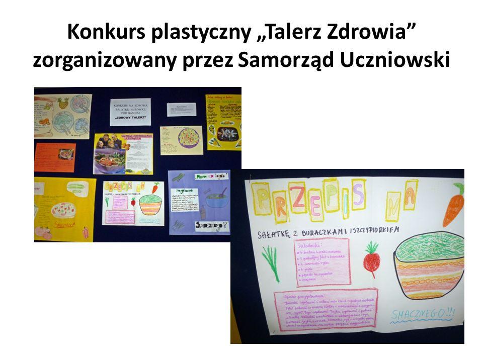 """Konkurs plastyczny """"Talerz Zdrowia zorganizowany przez Samorząd Uczniowski"""
