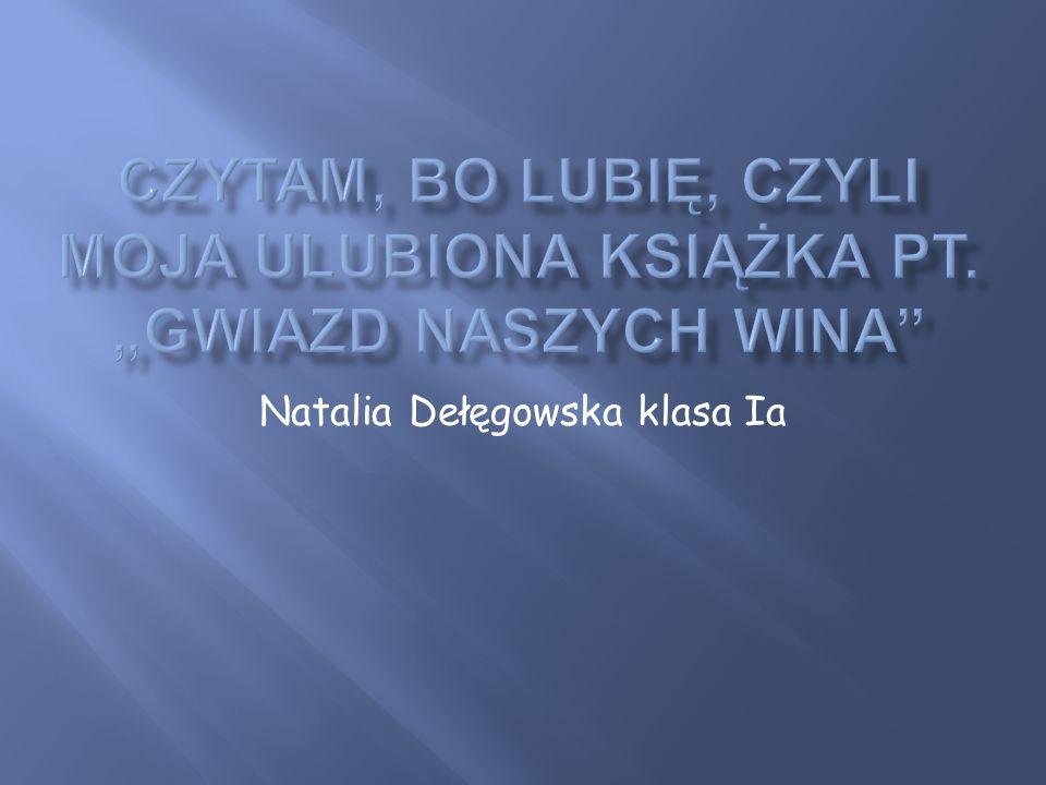 Natalia Dełęgowska klasa Ia