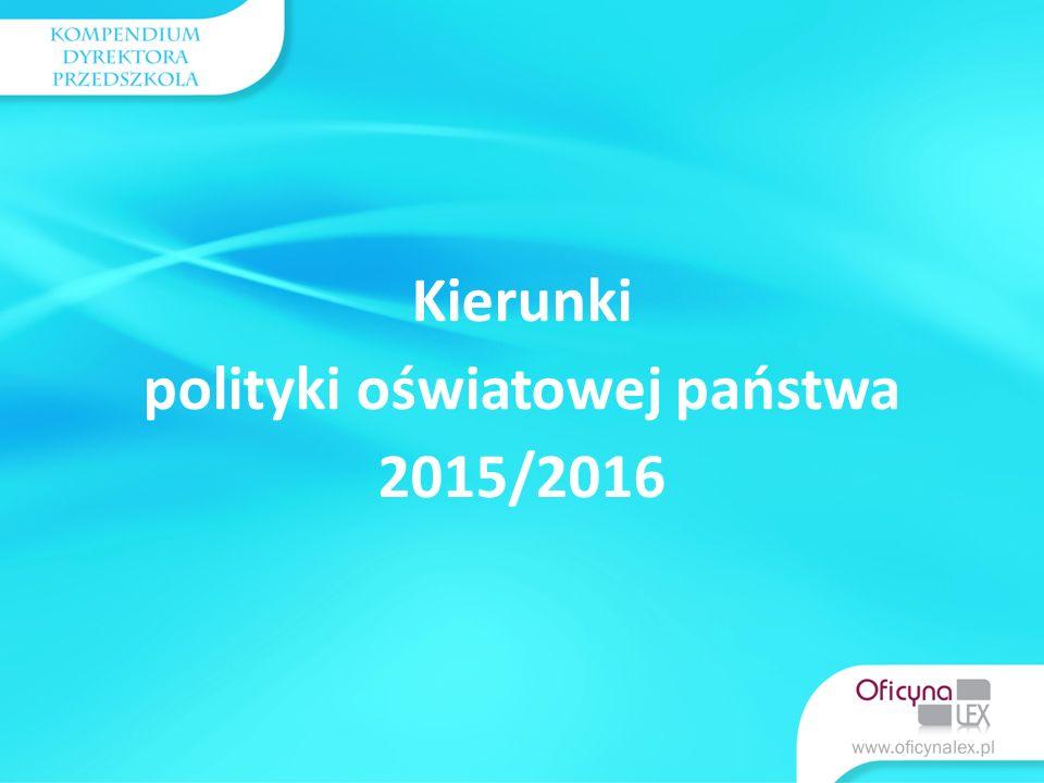 Kierunki polityki oświatowej państwa 2015/2016 Edukacja przyrodnicza w przedszkolu nazywa oraz wyróżnia rośliny i zwierzęta żyjące w różnych środowiskach przyrodniczych, np.