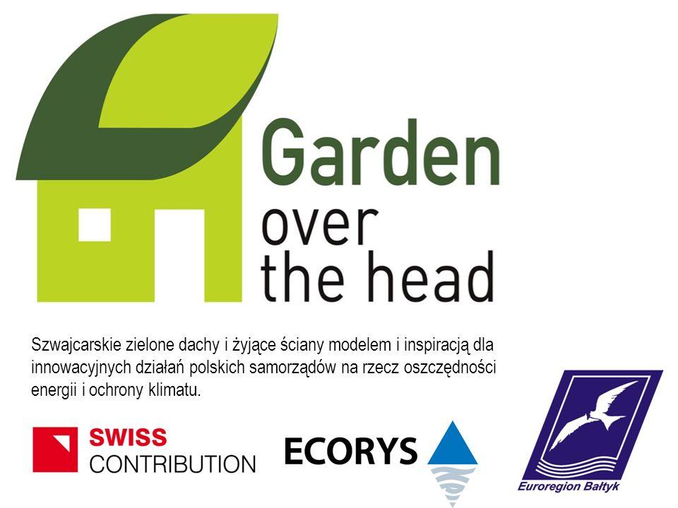 Szwajcarskie zielone dachy i żyjące ściany modelem i inspiracją dla innowacyjnych działań polskich samorządów na rzecz oszczędności energii i ochrony