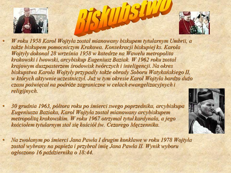W roku 1958 Karol Wojtyła został mianowany biskupem tytularnym Umbrii, a także biskupem pomocniczym Krakowa.