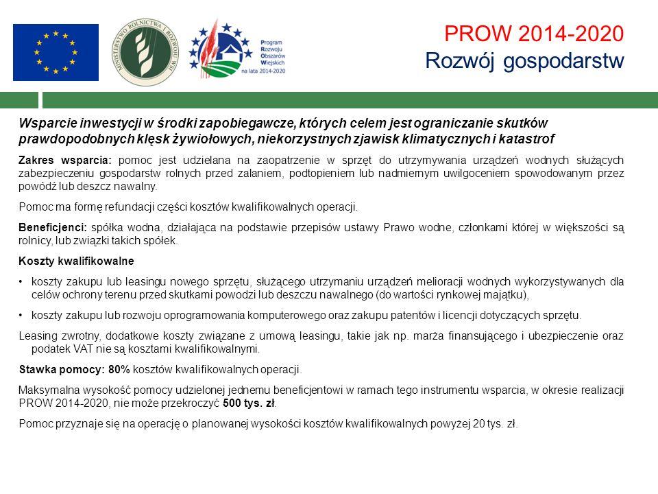PROW 2014-2020 Rozwój gospodarstw Wsparcie inwestycji w środki zapobiegawcze, których celem jest ograniczanie skutków prawdopodobnych klęsk żywiołowyc