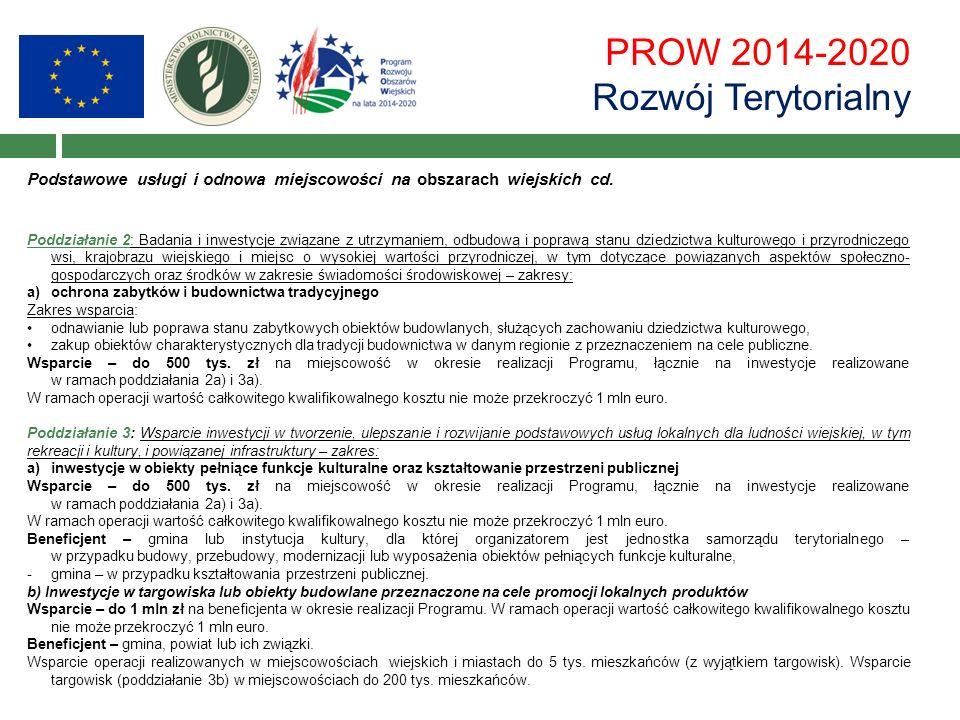 PROW 2014-2020 Rozwój Terytorialny Podstawowe usługi i odnowa miejscowości na obszarach wiejskich cd. Poddziałanie 2: Badania i inwestycje związane z