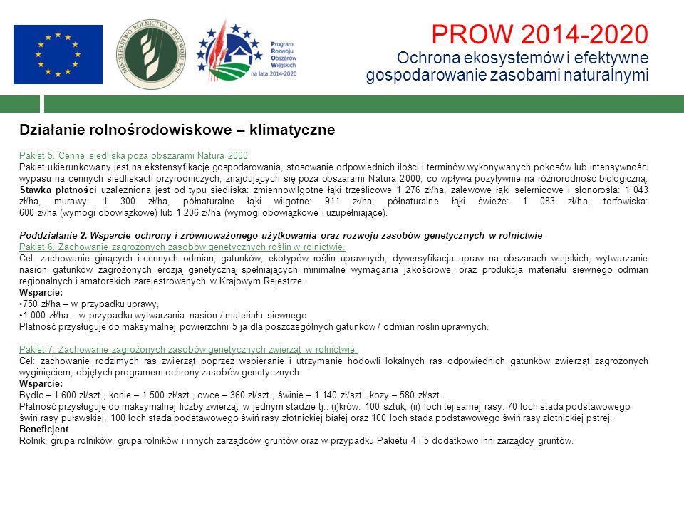 PROW 2014-2020 Ochrona ekosystemów i efektywne gospodarowanie zasobami naturalnymi Działanie rolnośrodowiskowe – klimatyczne Pakiet 5. Cenne siedliska