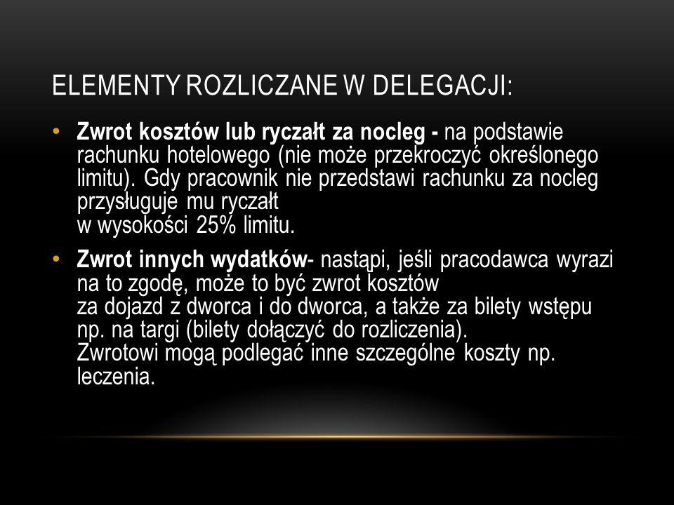 ELEMENTY ROZLICZANE W DELEGACJI: Rozliczenie delegacji zagranicznej - pracownik powinien otrzymać zaliczkę w odpowiedniej walucie.
