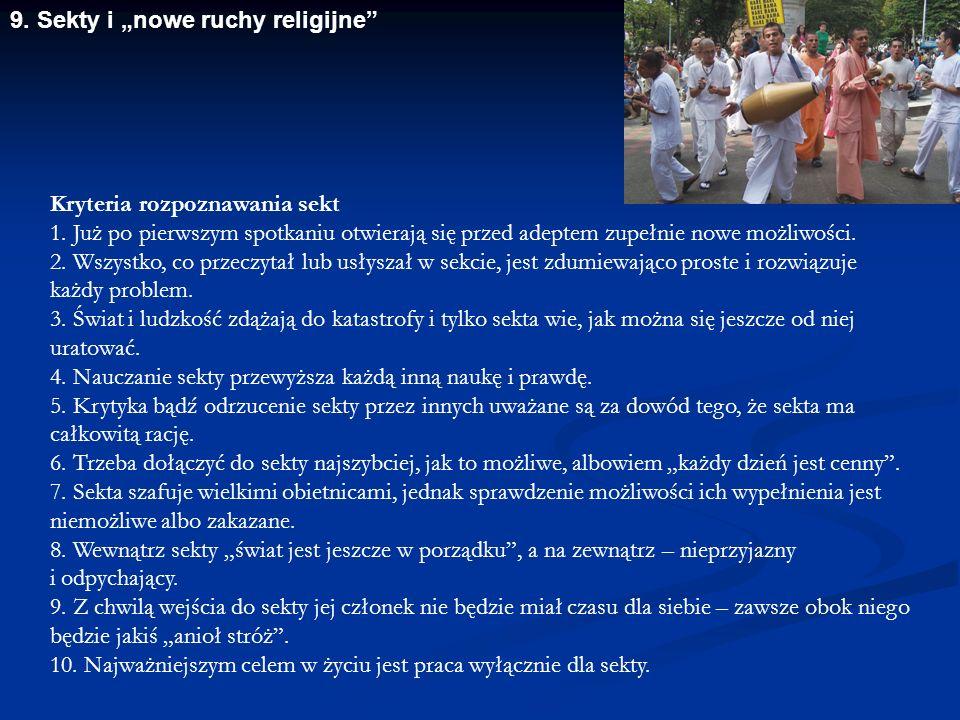"9.Sekty i ""nowe ruchy religijne Kryteria rozpoznawania sekt 1."
