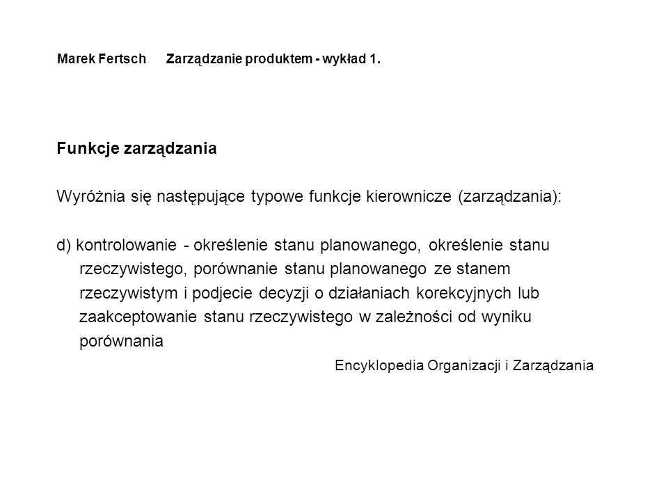 Marek Fertsch Zarządzanie produktem - wykład 1.