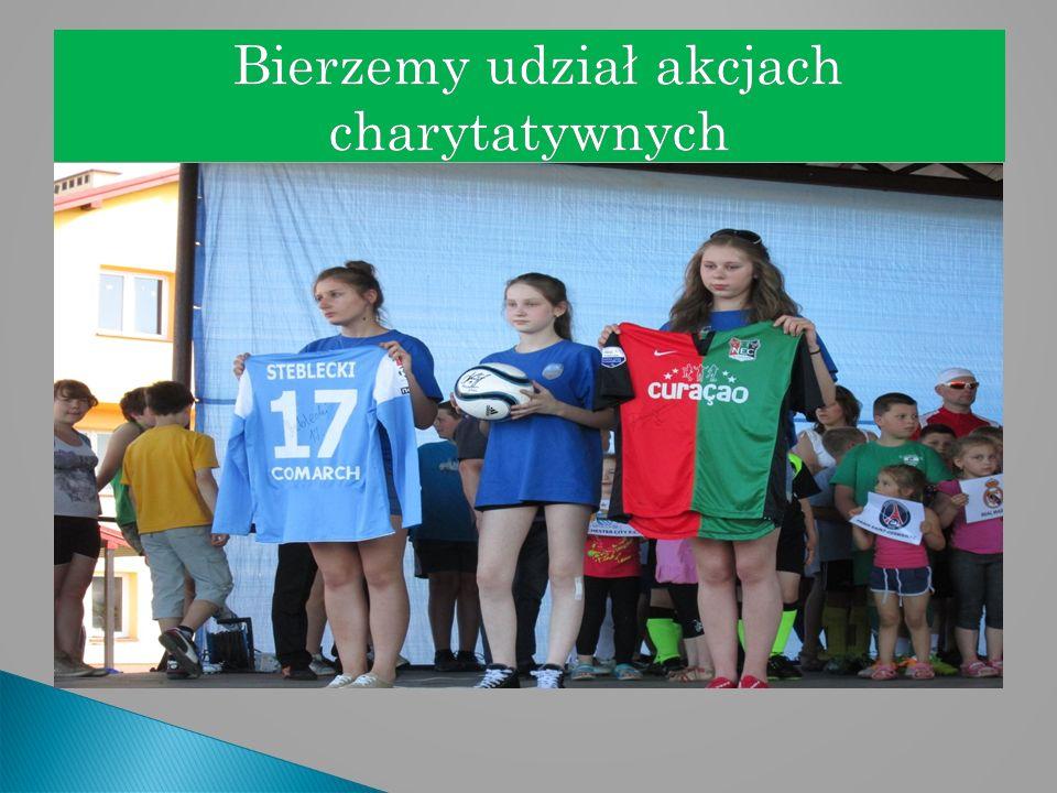 Bierzemy udział akcjach charytatywnych Bierzemy udział akcjach charytatywnych