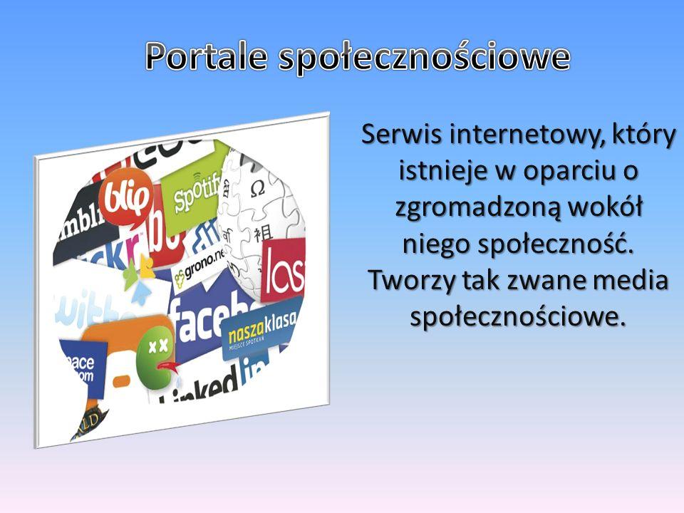 Serwis internetowy, który istnieje w oparciu o zgromadzoną wokół niego społeczność.