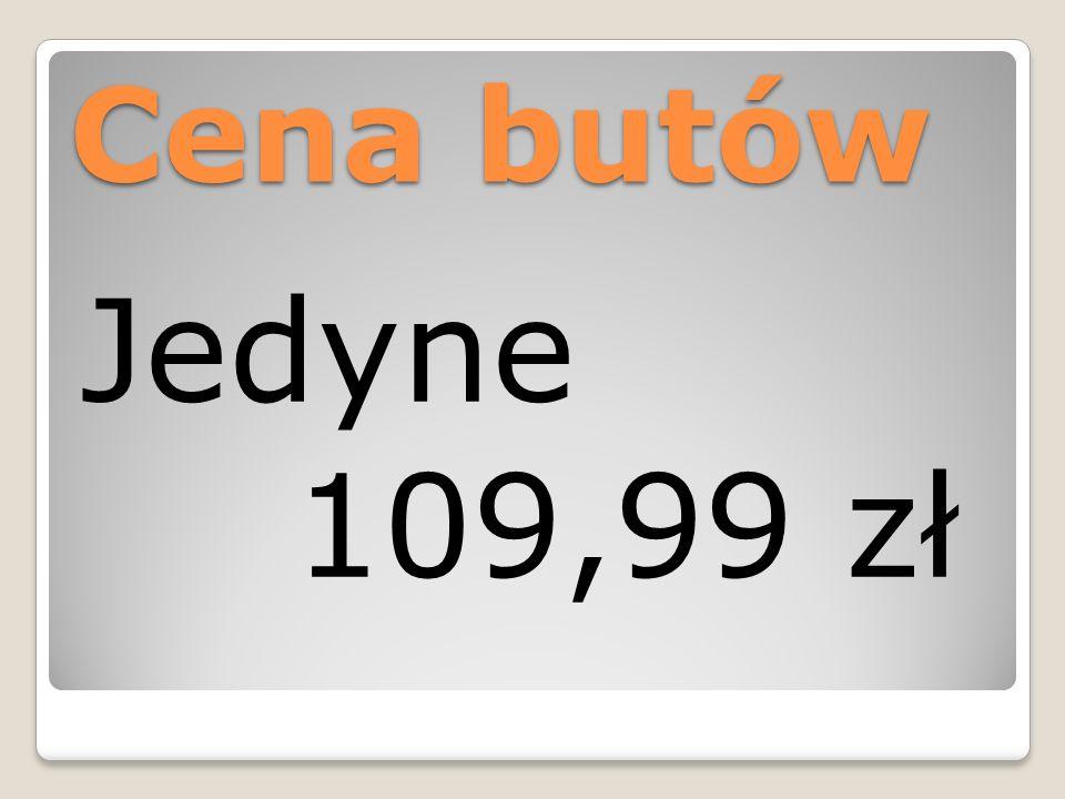 Cena butów Jedyne 109,99 zł