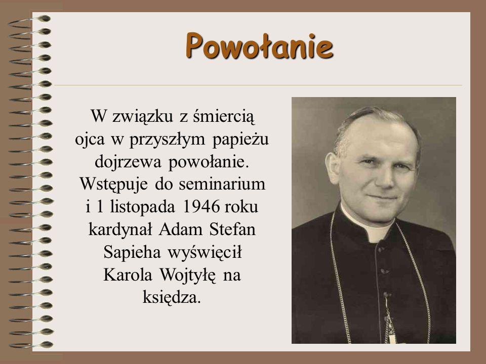 Powołanie W związku z śmiercią ojca w przyszłym papieżu dojrzewa powołanie.