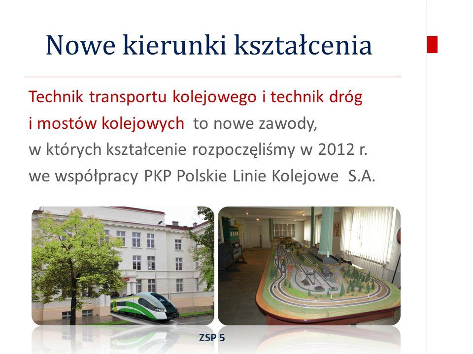 Nowe kierunki kształcenia Technik transportu kolejowego i technik dróg i mostów kolejowych to nowe zawody, w których kształcenie rozpoczęliśmy w 2012 r.