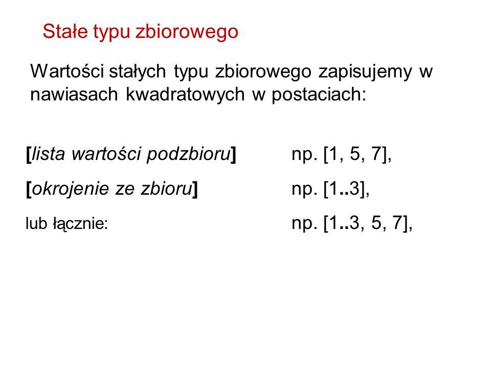 [lista wartości podzbioru]np. [1, 5, 7], [okrojenie ze zbioru]np.