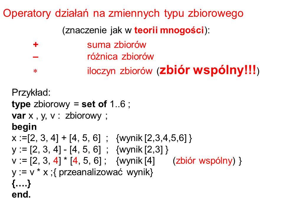 +suma zbiorów –różnica zbiorów  iloczyn zbiorów ( zbiór wspólny!!.