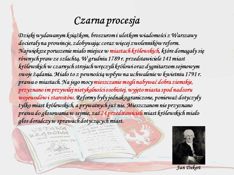 Dzięki wydawanym książkom, broszurom i ulotkom wiadomości z Warszawy docierały na prowincje, zdobywając coraz więcej zwolenników reform.