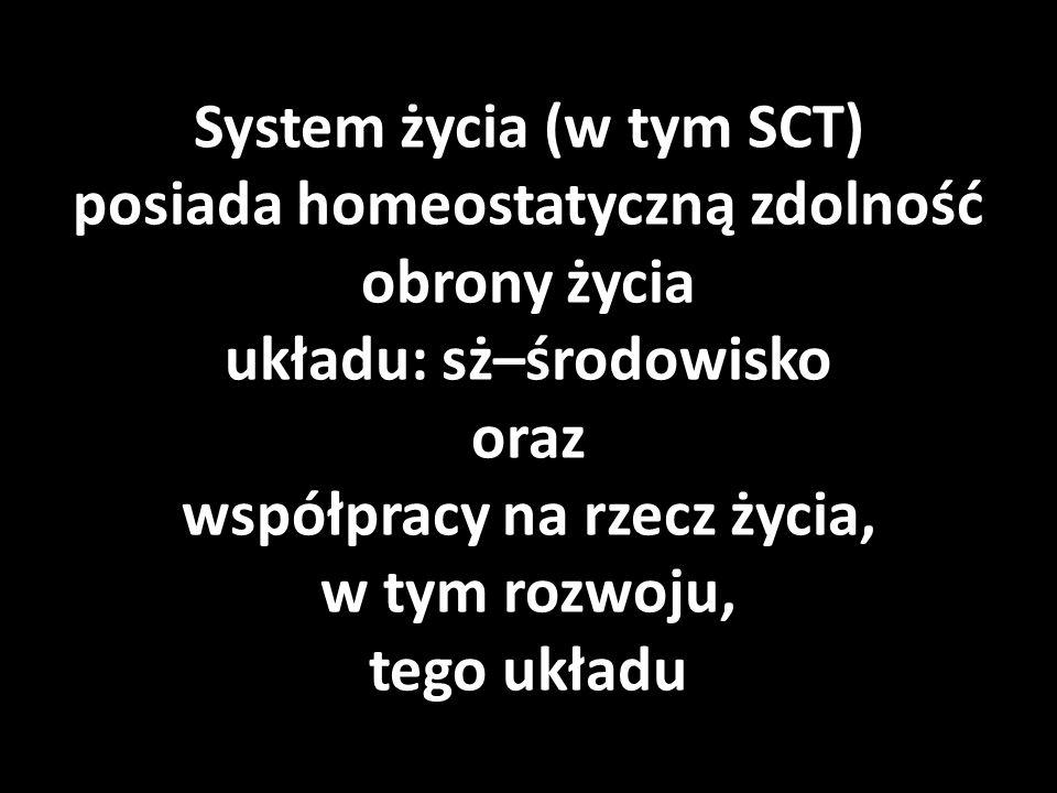 Warunkiem trwałego rozwoju SCT jest zatem trwała przewaga, dotyczącej SCT, konstrukcji nad destrukcją, w tym konstrukcji: - powielającej, - regeneracyjnej, oraz – innowacyjnej, nad destrukcją: - fizyczną i – moralną.