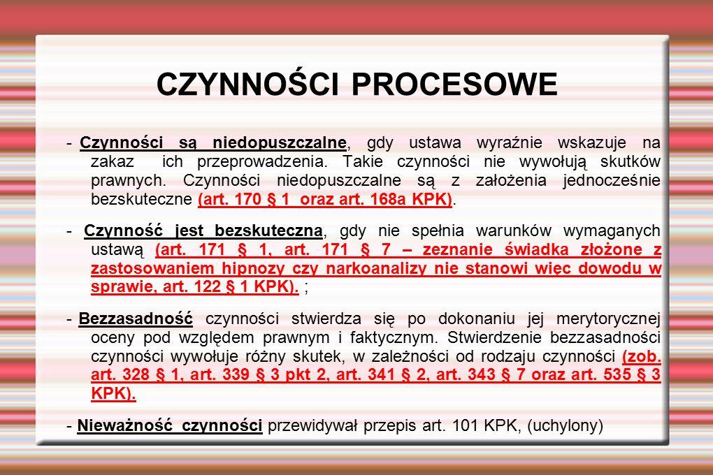 DOKUMENTOWANIE CZYNNOŚCI PROCESOWYCH ; protokół - art.