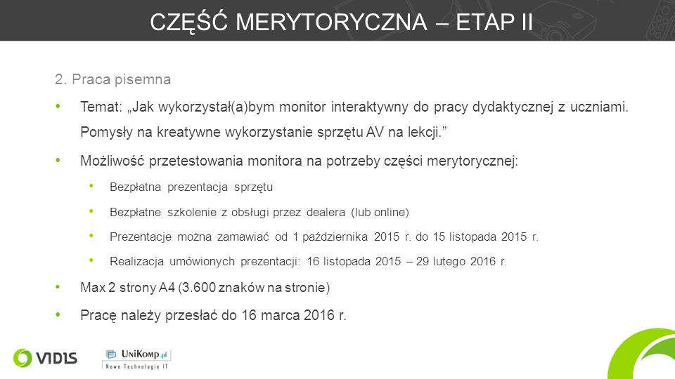 """CZĘŚĆ MERYTORYCZNA – ETAP II Temat: """"Jak wykorzystał(a)bym monitor interaktywny do pracy dydaktycznej z uczniami."""