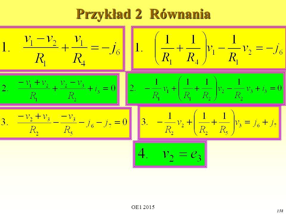 OE1 2015 158 Przykład 2 Równania