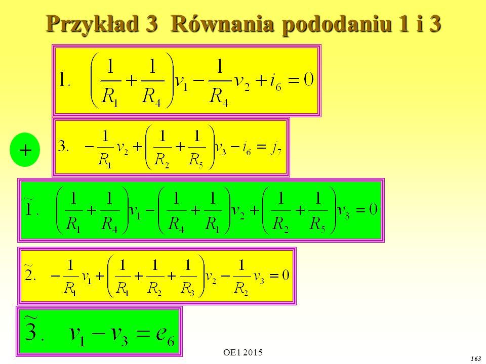 OE1 2015 163 Przykład 3 Równania pododaniu 1 i 3 +