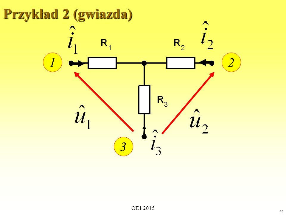 OE1 2015 77 Przykład 2 (gwiazda) 12 3