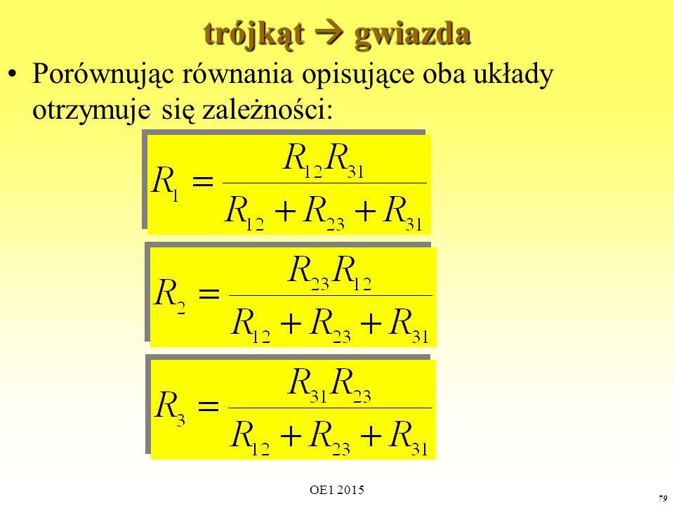 OE1 2015 79 trójkąt  gwiazda Porównując równania opisujące oba układy otrzymuje się zależności: