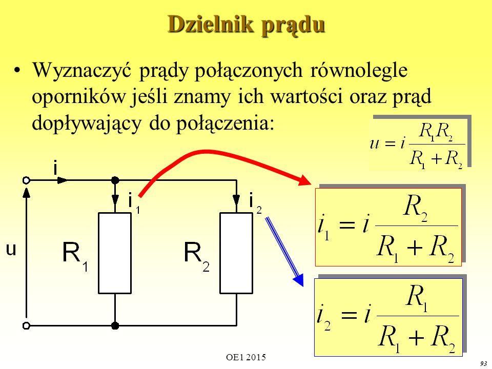 OE1 2015 93 Dzielnik prądu Wyznaczyć prądy połączonych równolegle oporników jeśli znamy ich wartości oraz prąd dopływający do połączenia: