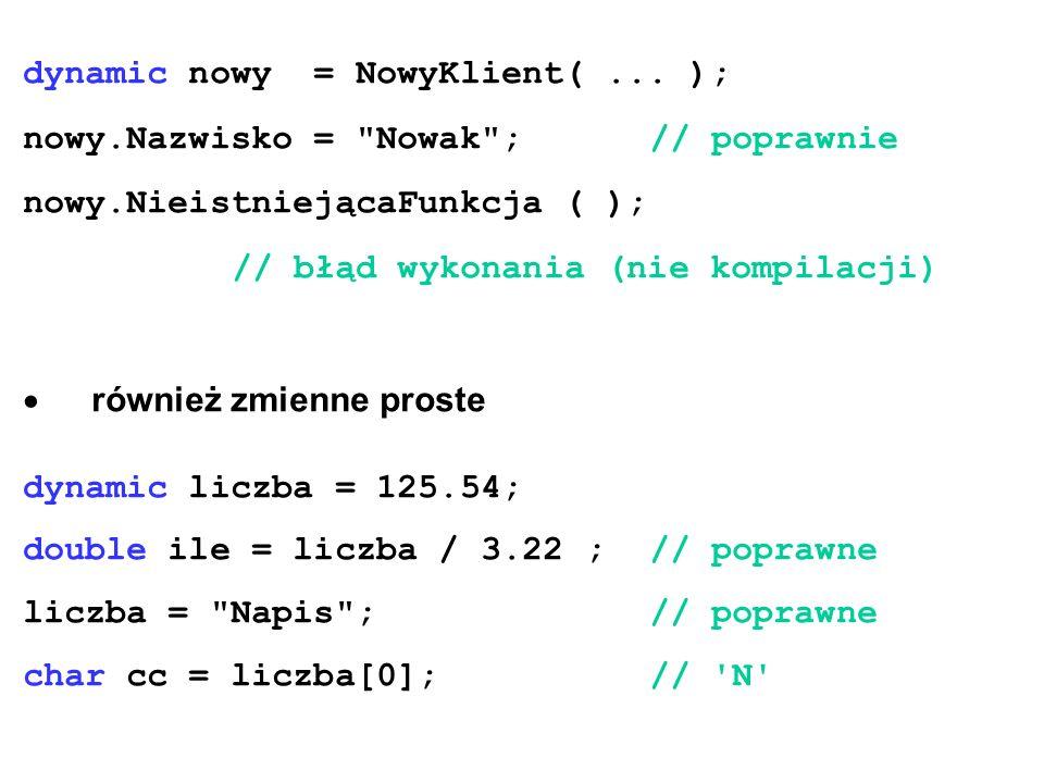 dynamic nowy = NowyKlient(...