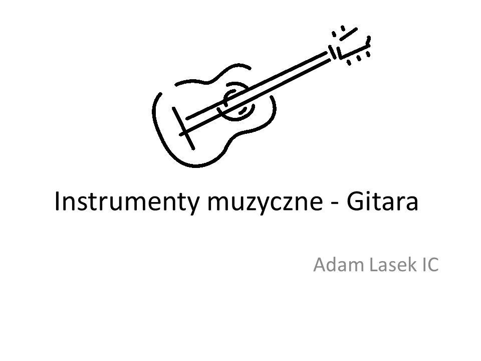 Instrumenty muzyczne - Gitara Adam Lasek IC