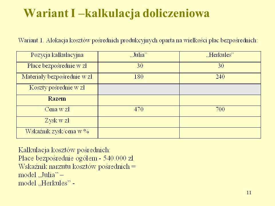 11 Wariant I –kalkulacja doliczeniowa
