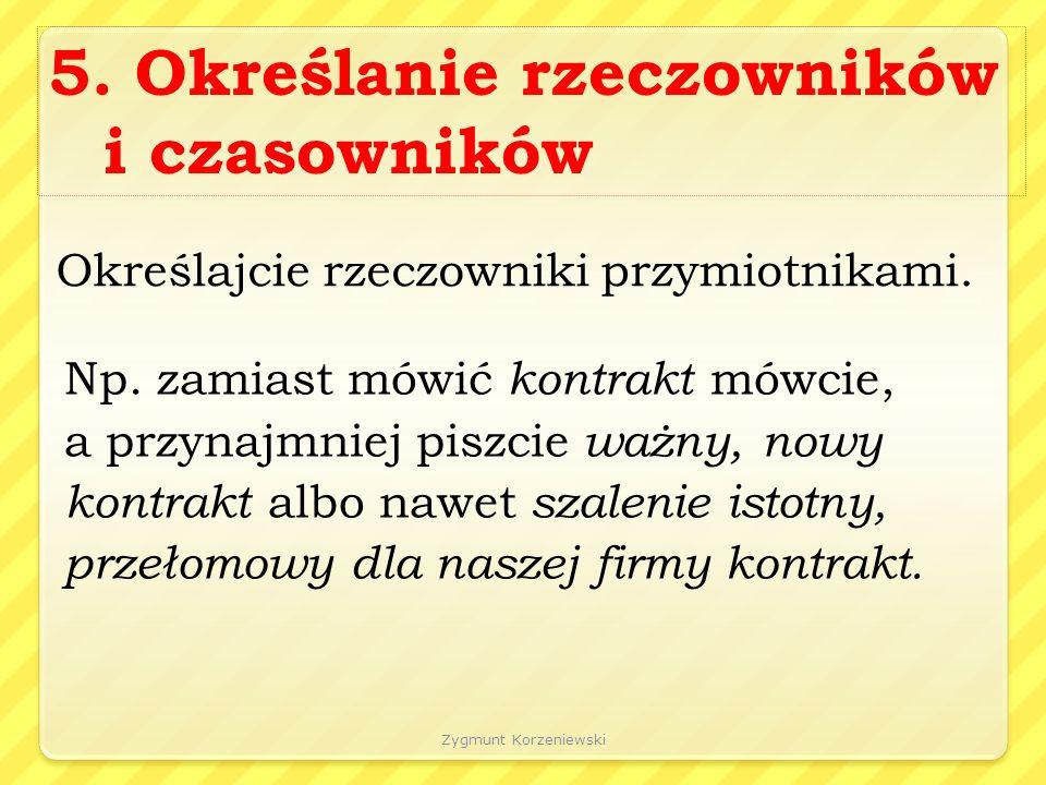 Zygmunt Korzeniewski 5.