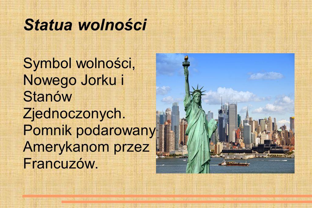 Statua wolności Symbol wolności, Nowego Jorku i Stanów Zjednoczonych. Pomnik podarowany Amerykanom przez Francuzów.