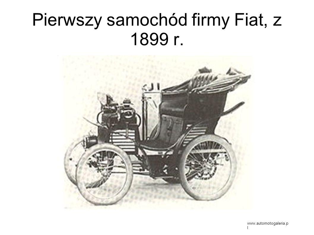 Pierwszy samochód firmy Fiat, z 1899 r. www.automotogaleria.p l