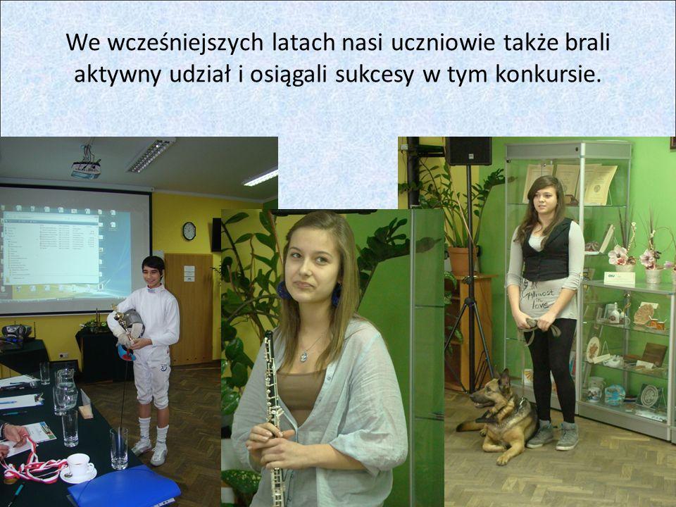 We wcześniejszych latach nasi uczniowie także brali aktywny udział i osiągali sukcesy w tym konkursie.