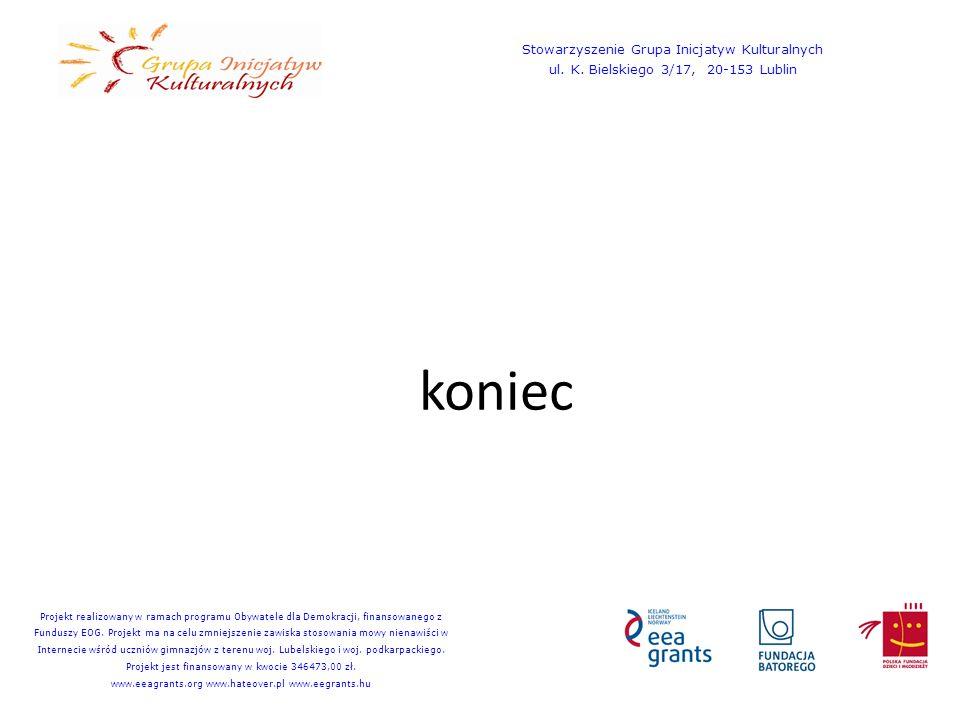 koniec Stowarzyszenie Grupa Inicjatyw Kulturalnych ul.