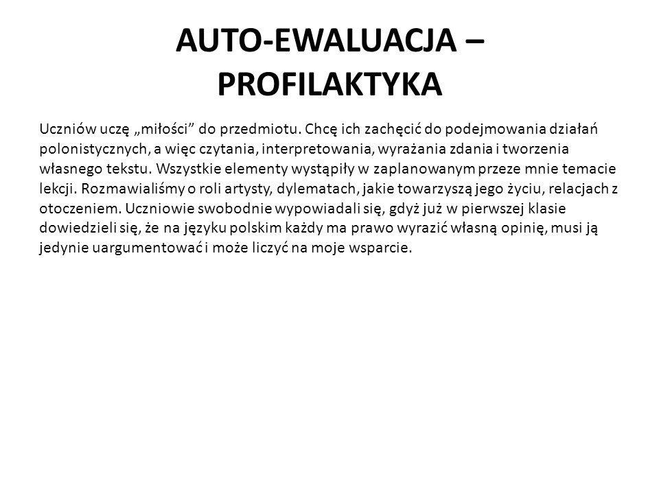 """AUTO-EWALUACJA – PROFILAKTYKA Uczniów uczę """"miłości do przedmiotu."""