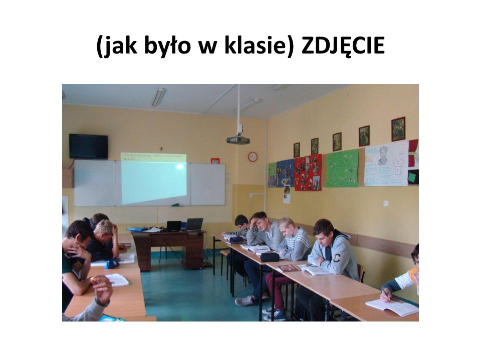 (jak było w klasie) ZDJĘCIE