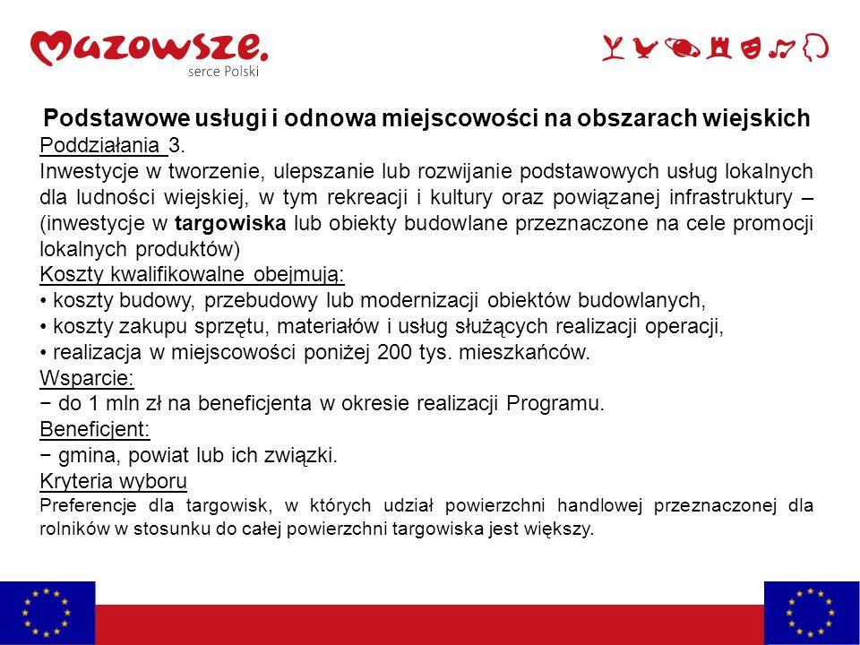 Podstawowe usługi i odnowa miejscowości na obszarach wiejskich Poddziałania 3.